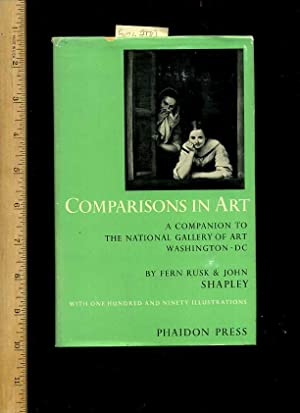 comparisons in Art : a Companion to the National Gallery of Art Washington D C / DC [Contents:...