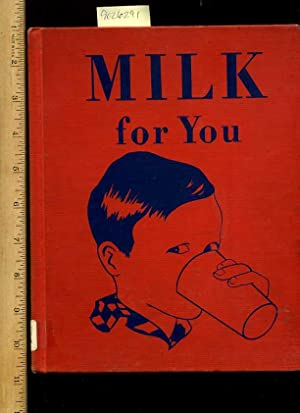 Milk for You [Pictorial Children's Reader, Learning to Read, Skill Building, How Milk is Made,...