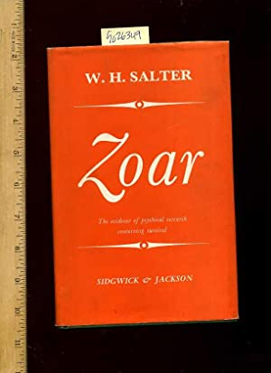 Zoar : The Evidence of Psychical Research Concerning Survival [evidence + Arguments for the ...
