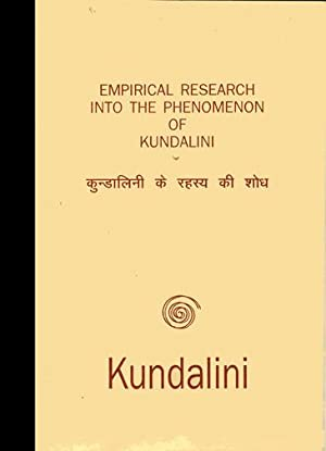 Empirical research into the Phenomenon of Kundalini [booklet with Laid in Letter from Director at ...