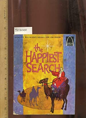 The Happiest Search [Christmas Story, 3 Wise Men, Search for Jesus Birth of Christ, New Testament ...