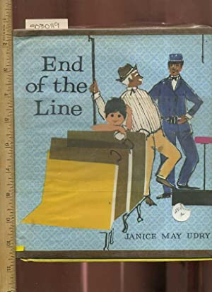 End of the Line [Pictorial Children's Reader, Learning to Read, Skill building]: Janice May ...