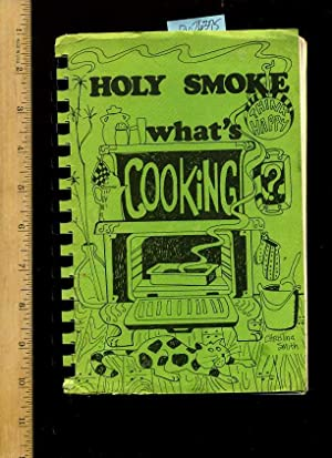 Holy Smoke What's Cooking : 1973 [A Cookbook / Recipe Collection / Compilation of ...