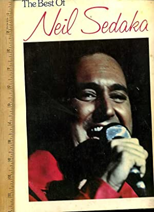 The Best of Neil Sadaka [songbook / Sheet Music from Popular Singer of the 1960s and 1970s, ...