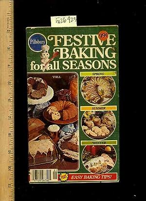 Pillsbury : Festive Baking for All Seasons: Pillsbury / Christine