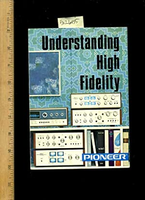Understanding High Fideligy [Critical / Practical Study ; Review Reference ; Biographical ...