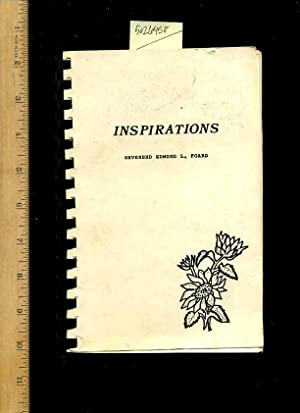 Inspirations [ Anecdotes , Poetry , Prose , Verse , Personal Recollections, Poetic Rhetoric and ...