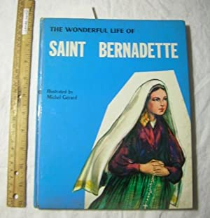 The Wonderful Life of St. Bernadette [Pictorial Children's Reader, Learning to Read, Skill ...