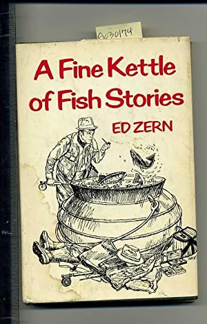 A Fine Kettle of Fish Stories [collection of Fishing Tales, Fisherman, Satire, Humor, Wit, Izaak ...