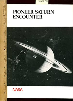 Pioneer Saturn Encounter [color + b/w Pictorial of Planet Details, Biography, Pioneer 10 and ...