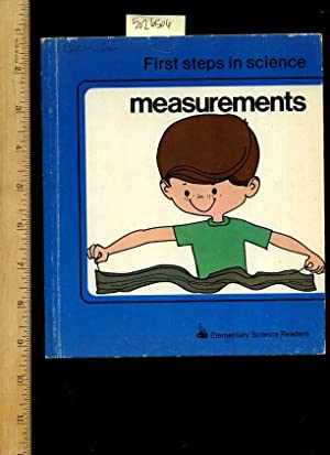 First Steps in Science : Measurements : Elementary Science Readers [Pictorial Children's ...