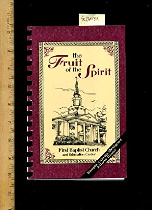 The Fruit of the Spirit : First Baptist Church and Educational Center [A Cookbook / Recipe ...