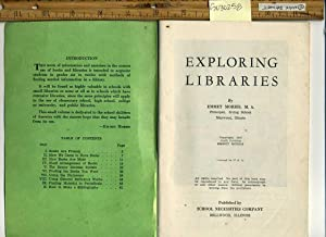 Exploring Libraries [workbook, Textbook, information and Exercises in the Correct Use of books and ...