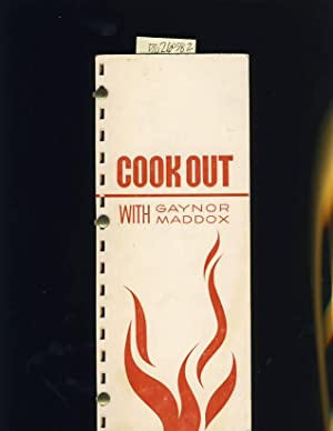 Cook Out with Gaynor Maddox [A Cookbook / Recipe Collection / Compilation of Fresh Ideas,...