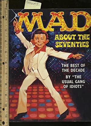Mad About the Seventies / 70s : The Best of the Decade [comic Book Humor, with, Spoof, and ...