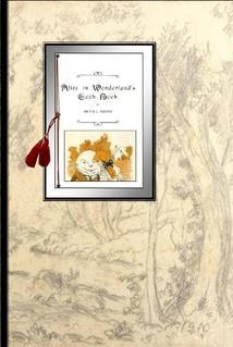 Alice in Wonderland's Cook Book [Illustrated By E. W. Bill Gollings, Recipes tied in to the ...