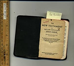 The New Testament of Our lord and Saviour Jesus Christ : The Authroized or King James Version 1611 ...