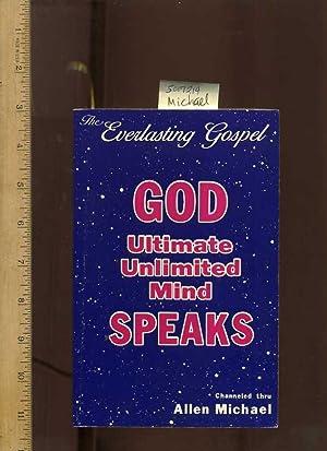 The Everlasting Gospel : God Speaks : Ultimate Unlimited Mind [ Kingdom of God, New World Order, ...