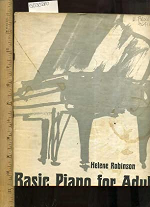 Basic Piano for Adults for Class and Individual Instruction [Playing, Practice, Easy Lessons, Music...