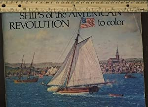 Ships of the American Revolution to Color [highly Detailed Historical Coloring Book for Adults and ...