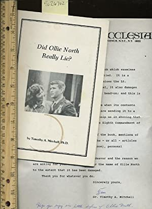 Did Ollie North Really Lie ? [includes a Laid in Signed Letter from the author, as Well This Book ...