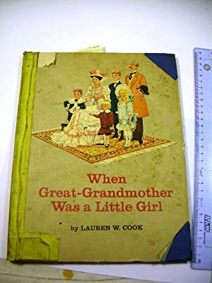 When Great Grandmother Was a Little Girl [Pictorial Children's Reader, Learning to Read, Skill...