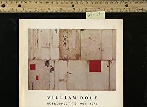 William Dole Retrospective 1960 to 1975 [artist, Painter, Catalog, Biography of Works, Ouvre, ...