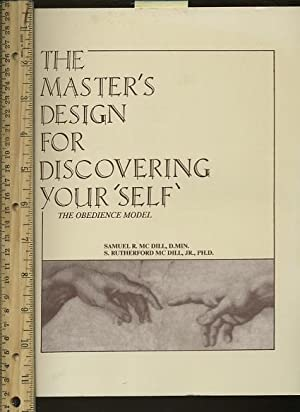 The Master's Design for Discovering Yourself [Self-help Reference Guide, Expert Advice, ...