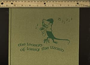 The Legend of Larry the Lizard [Pictorial: Peter Meinke /
