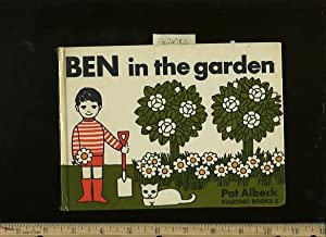 ben in the Garden [Pictorial Children's Reader, Learning to Read, Skill building]: Albeck, Pat