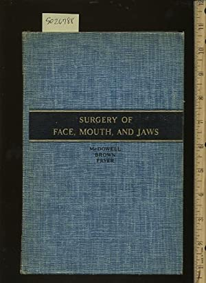 Surgery of Face Mouth and Jaws [Critical / Practical Study ; Review Reference ; Biographical ...