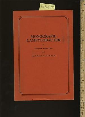 Monograph : Campylobacter: Raymond L. Kaplan