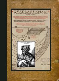 Qvadrans Apiani Astronomicvs Et Iam Recens Inventvs Et Nvnc Primvm Editvs Huic adiuncta sunt + alia...