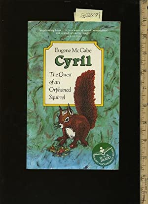 Cryil : The Quest of an Orphaned Squirrel: McCabe, Eugene