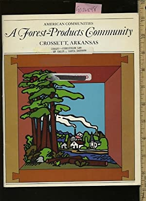 American Communities : A Forest Products Community : Crossett Arkansas [juvenile Agricultural ...