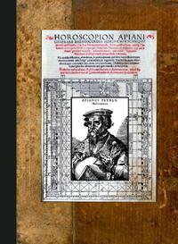 Horoscopion Apiani Generale Dignoscendis Horis Cvivscvmqve generis Aptissimum: Petrus Apian / text ...