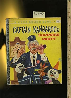 A Little Golden Book : Captain Kangaroo's Surprise Party : No. 341 [Pictorial Children's ...