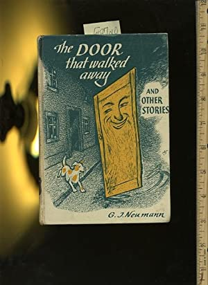 The Door That Walked Away and Other Stories [juvenile Literature, humor, Irony, Marvels, Short ...
