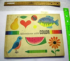 Adventures with Color [Pictorial Children's Reader, Learning to Read, Skill building]: Seymour...