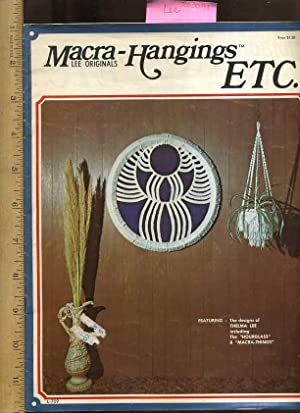 Macra Hangings Etc. : Lee Originals [pictorial Craft Bookl on MacRame Designs, Patterns and ...