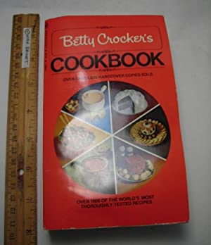 Betty Crocker's Cookbook : Over 1600 of the World's Most Thoroughly Tested Reicpes [RED 6...