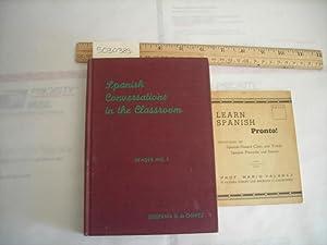 Spanish Conversations in the Classroom : Reader No. 1 ; Learn Spanish Pronto ! [Spanish Language ...