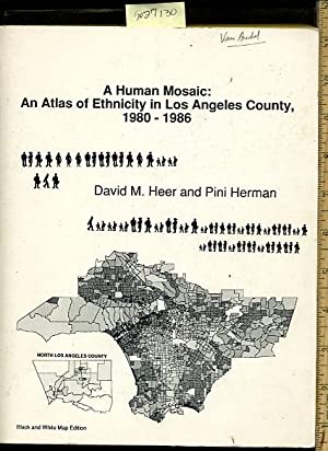 A Human Mosaic : An Atlas of Ethnicity in Los Angeles County 1980 to 1986 : black and White Map ...