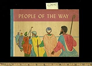 People of the Way [Religious Pictorial Children's reader]: Agnew, Edith J. ; Illustrated by ...