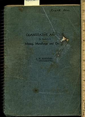 Quantitative Analysis for Students in Mining Metallurgy and Geology : Third / 3rd Edition [...