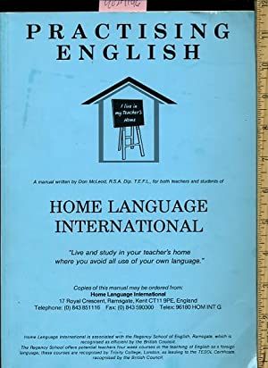Practising English : Home Language International : exercises in Speaking notes on Tenses Idomatic ...