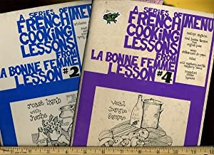 French Cooking Lessons from La Bonne Femme No. 2 / Two : Roast Lamb ; AND ; No. 4 / Four ...