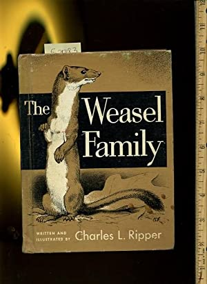 The Weasel Family [Pictorial Children's Reader, Learning to Read, Skill building]: Charles L. ...