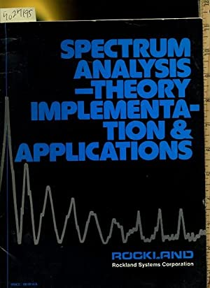 Spectrum Analysis Theory Implementation and Application [engineering, Spectrum Analyzer, Integrated...