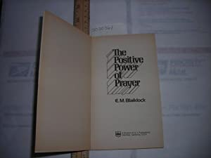 The Positive Power of Prayer : Reflections from the Sermon on the Mount [religious Readings, ...
